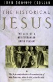 Historical Jesus: The Life of a Mediterranean Jewish Peasant