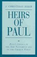 Heirs of Paul Paul's Legacy in the New Testament and in the Church Today