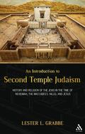 Introduction to Second Temple Judaism: History and Religion of the Jews in the Time of Nehem...
