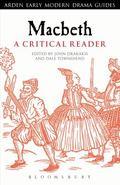 Macbeth : A Critical Reader