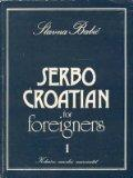 Serbo-Croatian for Foreigners: Bk. 1