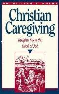 Christian Caregiving Insights from the Book of Job