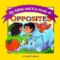 My Adam and Eve Book of Opposites