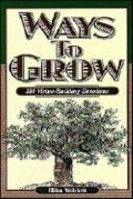 Ways to Grow: 101 Virtue-Building Devotions