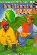 Ballistic Bugs