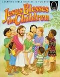 Jesus Blesses the Little Children, Vol. 6