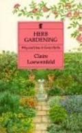 Herb Gardening: Why and how to Grow Herbs