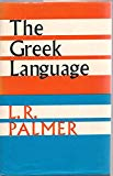 The Greek Language (Great Languages S.)