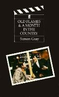 Old Flames & A Month in the Country - Simon Gray - Paperback