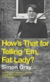 How's That for Telling Them, Fat Lady?: Short Life in the American Theatre