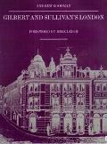 Gilbert and Sullivan's London - Andrew Goodman - Paperback