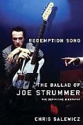 Redemption Song The Ballad Of Joe Strummer