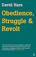 Obedience, Struggle & Revolt Lectures on Theatre
