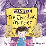 The Chocolate Monster (A Ruby Roo Story)