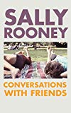 Conversations with Friends [Paperback] [Jun 01, 2017] Sally Rooney