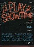 Play Showtime, Book 1, Solo Flute with Piano: Hits from the Greatest Shows of All Time, incl...
