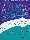Play Showtime for Trumpet, Book 2: Hits from the Greatest Shows of All Time (Faber Edition) ...