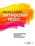 Anthology of Music: AQA AS & A Level