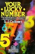 Your Lucky Number : Understand Its Vibration and Impact on Your Personality and Relationships