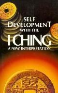 Self-Development with the I Ching: A New Interpretation - Paul Sneddon - Paperback
