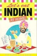 Let's Eat Indian at Home