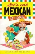 Let's Eat Mexican at Home!