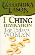 I Ching for Today's Woman - Cassandra Eason - Paperback