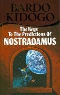 Key to the Predictions of Nostradamus - Bardo Kidogo - Paperback