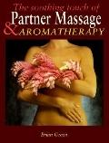Soothing Touch of Partner Massage and Aromatherapy