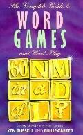 Complete Guide to Word Games and Word Play - Ken A. Russell - Paperback