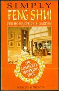 Simply Feng Shui For Home, Office & Garden