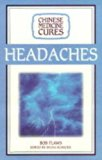 Chinese Medicine Cures Headaches