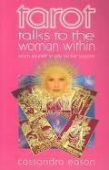 Torot Talks to the Woman Within Teach Yourself to Rely on Her Support