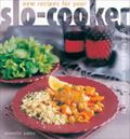 New Recipes for Your Slo-Cooker Good Good from Your Slo-Cooker