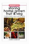 Storing Home Grown Fruit and Veg