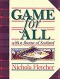 Game for All: With a Flavour of Scotland