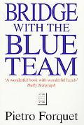 Bridge With the Blue Team