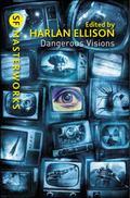 Dangerous Visions (Sf Masterworks)