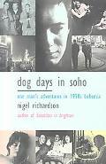 Dog Days in Soho
