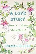 A Love Story with a Little Heartbreak