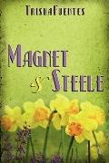Magnet & Steele