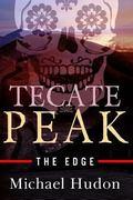 Tecate Peak : The Edge