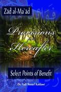Provisions for the Hereafter : Select Points of Benefit