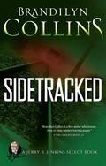 Sidetracked (Jerry B. Jenkins Select Books)