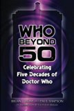 Who Beyond 50: Celebrating Five Decades of Doctor Who