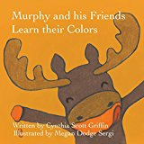 Murphy and His Friends Learn Their Colors