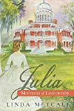 Julia: Mistress of Longwood