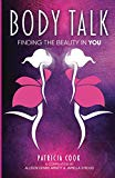 Body Talk: Finding the Beauty in YOU