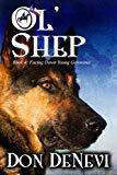 Ol' Shep: Book 4: Facing Down Young Geronimo