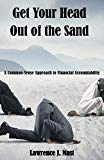 Get Your Head Out of the Sand: A Commonsense Approach to Financial Accountability